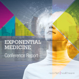 eHealth: Exponential Medicine Conference Report (Xmed)